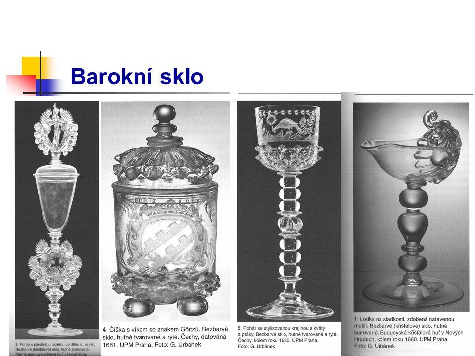 České sklo v 18.století – výroba lustrů – výroba plochého skla a zrcadel – zdobení skla rytím a brusem – malba emaily (barevné, švarclot, průbledné barvy) – výroba silně ovlivněna poptávkou – dvojstěnné sklo