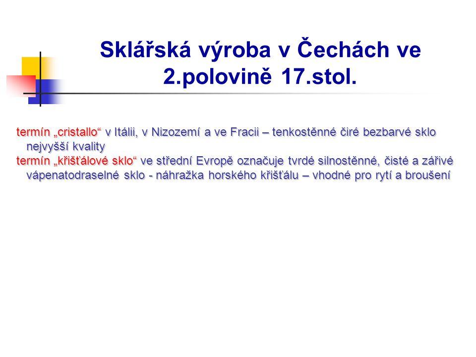 Sklářská výroba v Čechách ve 2.polovině 17.stol.80.