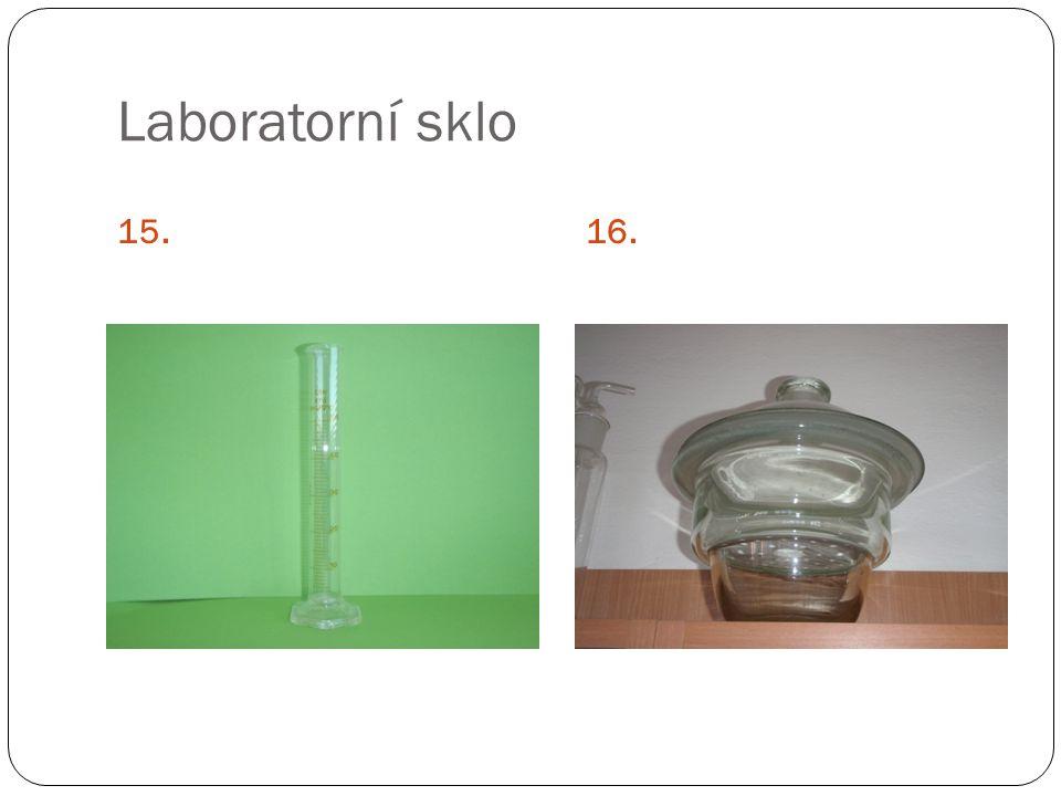 Laboratorní sklo 15.16.