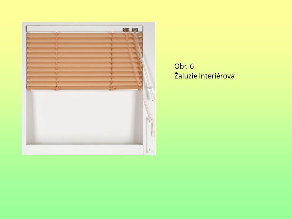 Obr. 6 Žaluzie interiérová