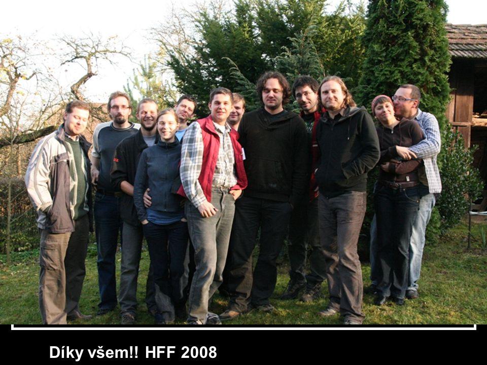Díky všem!! HFF 2008