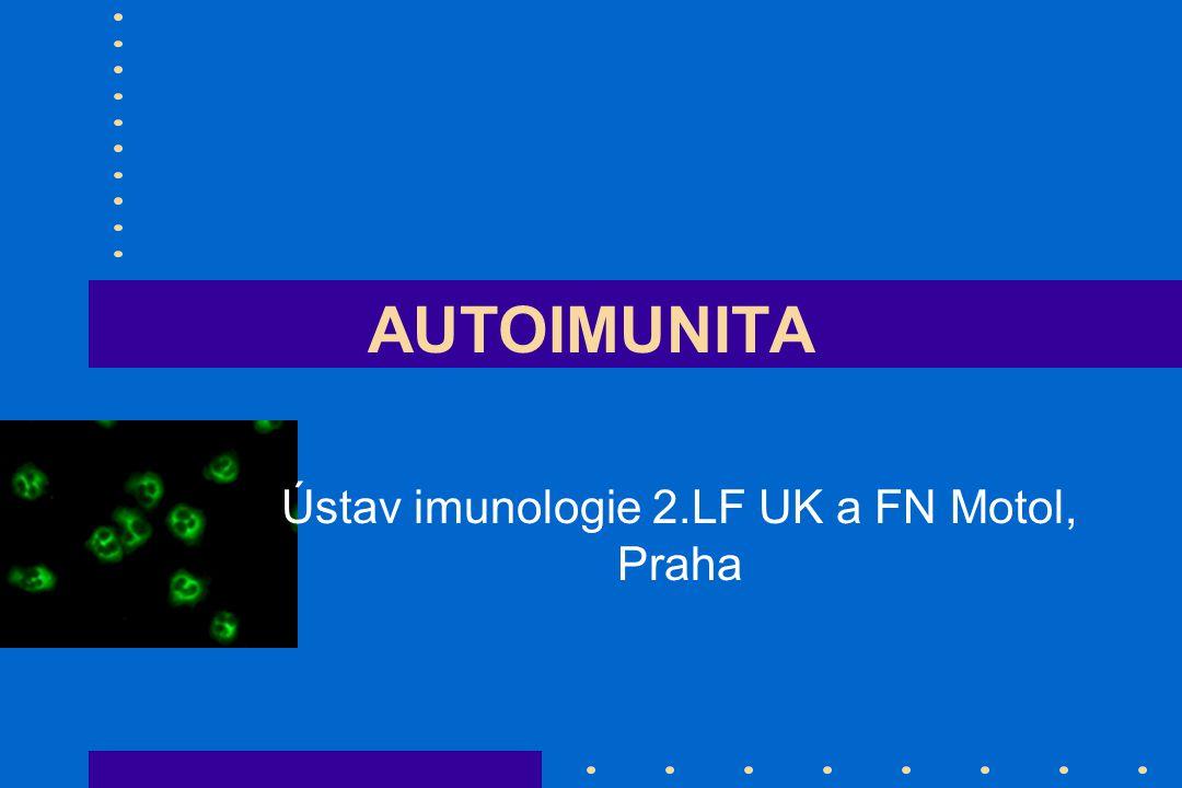 AUTOIMUNITA Ústav imunologie 2.LF UK a FN Motol, Praha