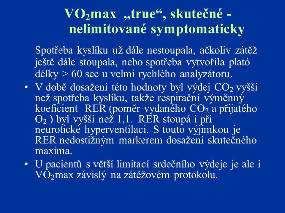 """VO 2 max """"true"""", skutečné - nelimitované symptomaticky Spotřeba kyslíku už dále nestoupala, ačkoliv zátěž ještě dále stoupala, nebo spotřeba vytvořila"""