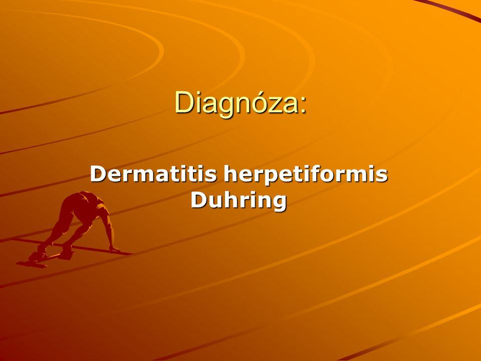 Diagnóza: Dermatitis herpetiformis Duhring