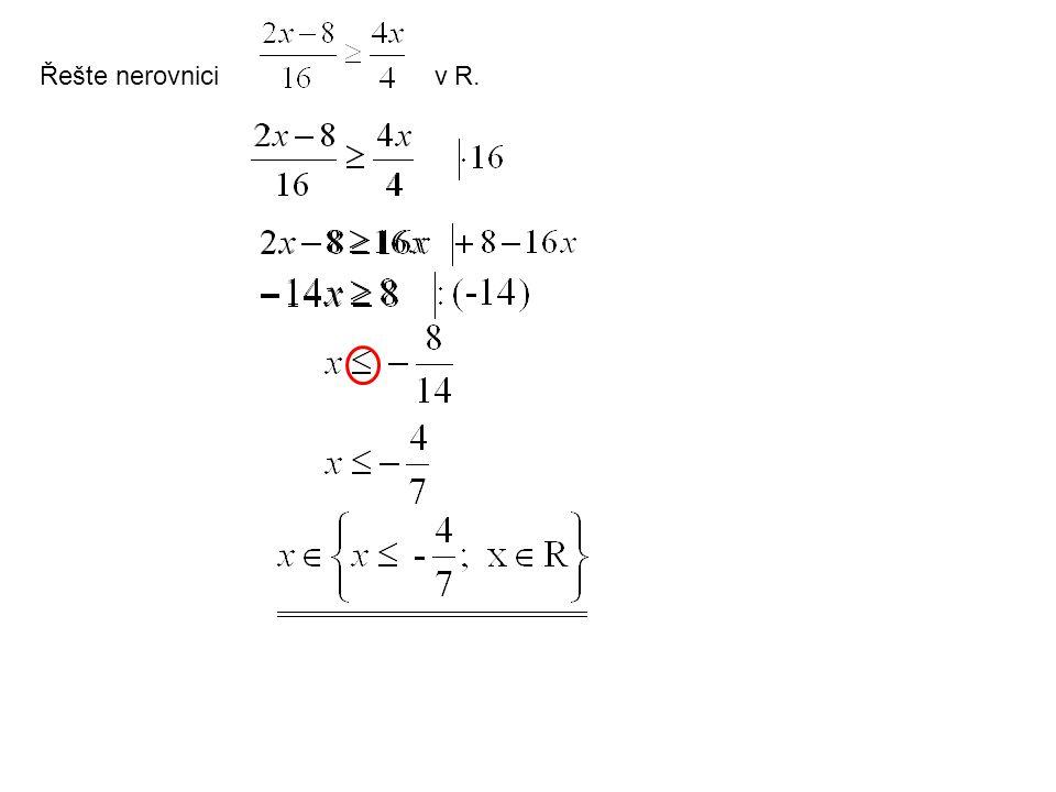 Řešte nerovnici v R.