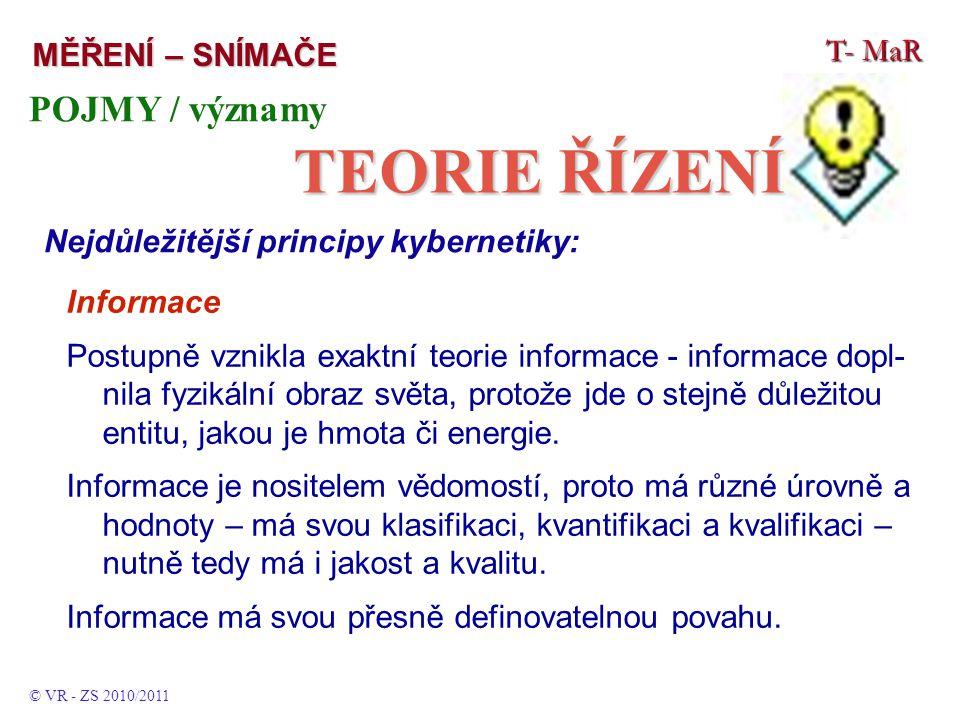 Informace Postupně vznikla exaktní teorie informace - informace dopl- nila fyzikální obraz světa, protože jde o stejně důležitou entitu, jakou je hmota či energie.