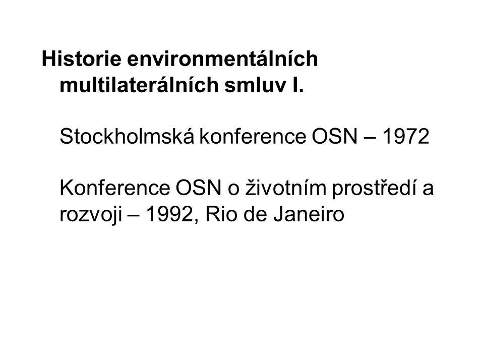 Historie environmentálních multilaterálních smluv II.