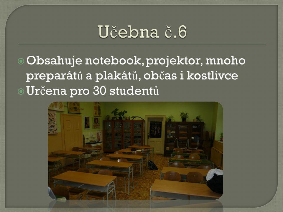  Obsahuje notebook, projektor, mnoho preparát ů a plakát ů, ob č as i kostlivce  Ur č ena pro 30 student ů