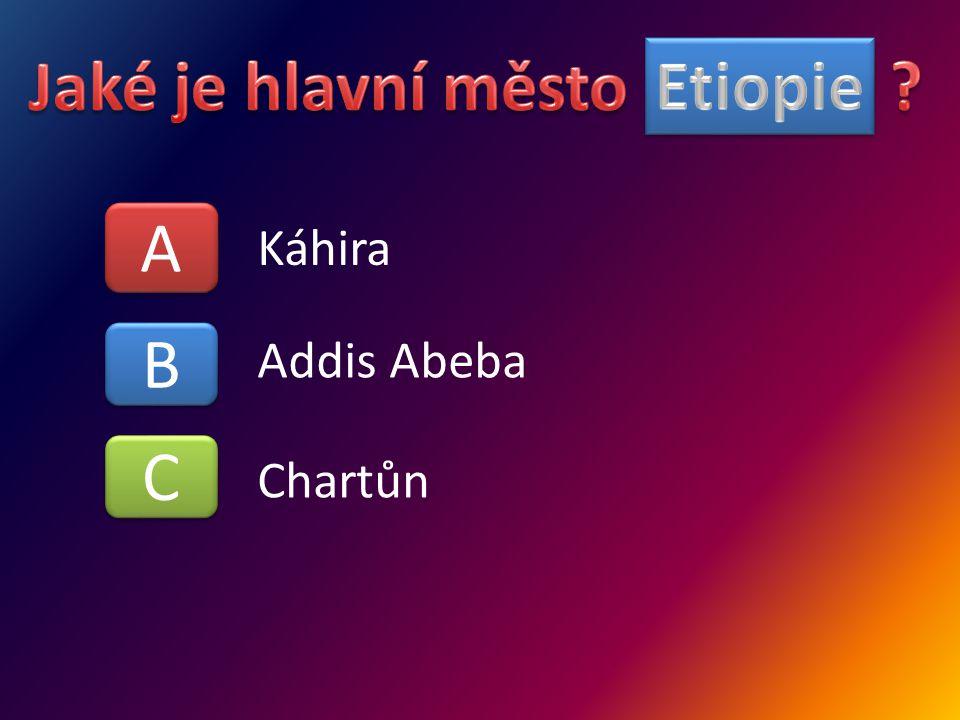 A A B B C C Káhira Addis Abeba Chartůn