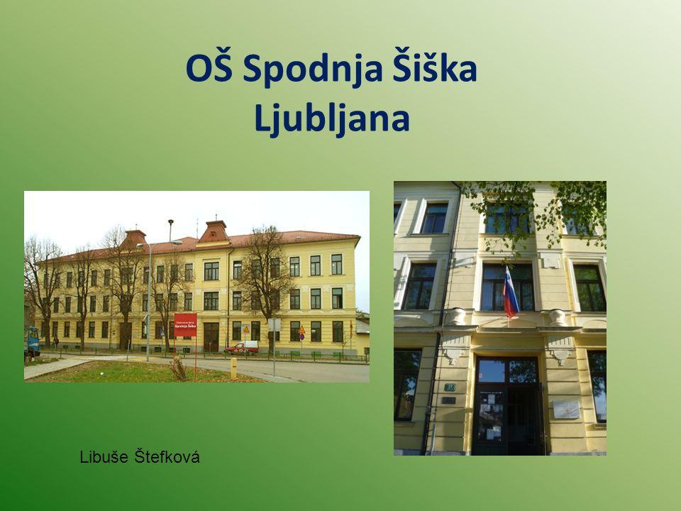 OŠ Spodnja Šiška Ljubljana Libuše Štefková