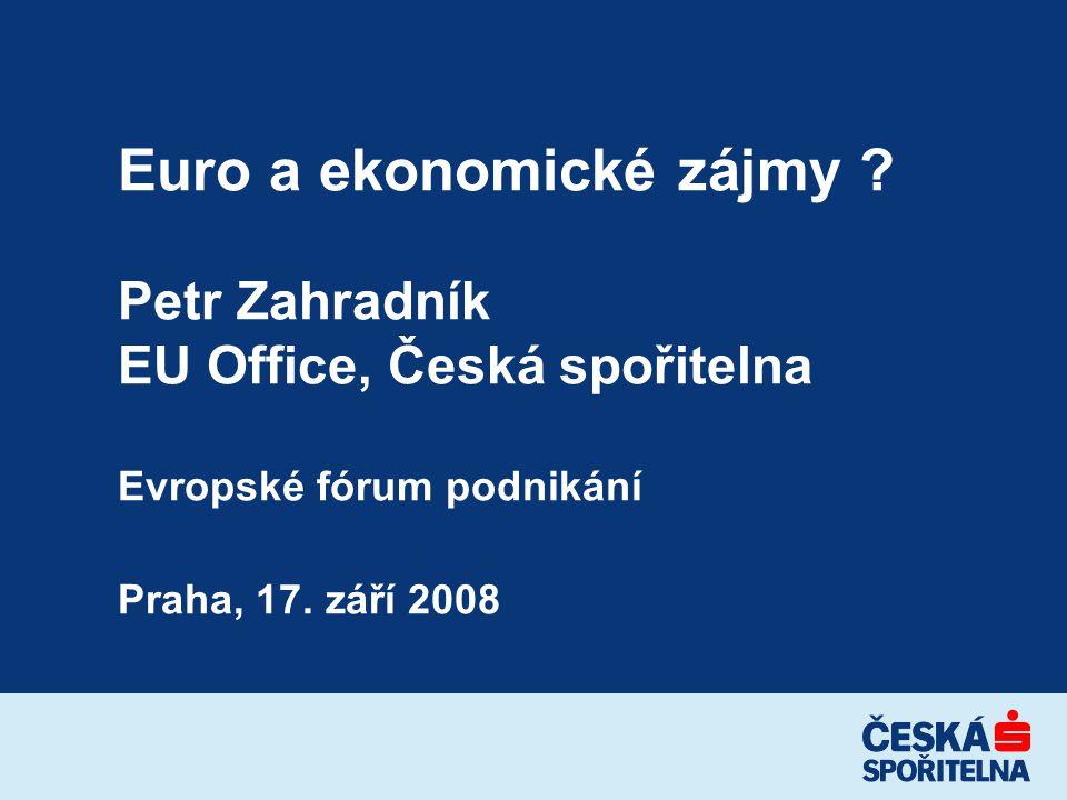 Euro a ekonomické zájmy .