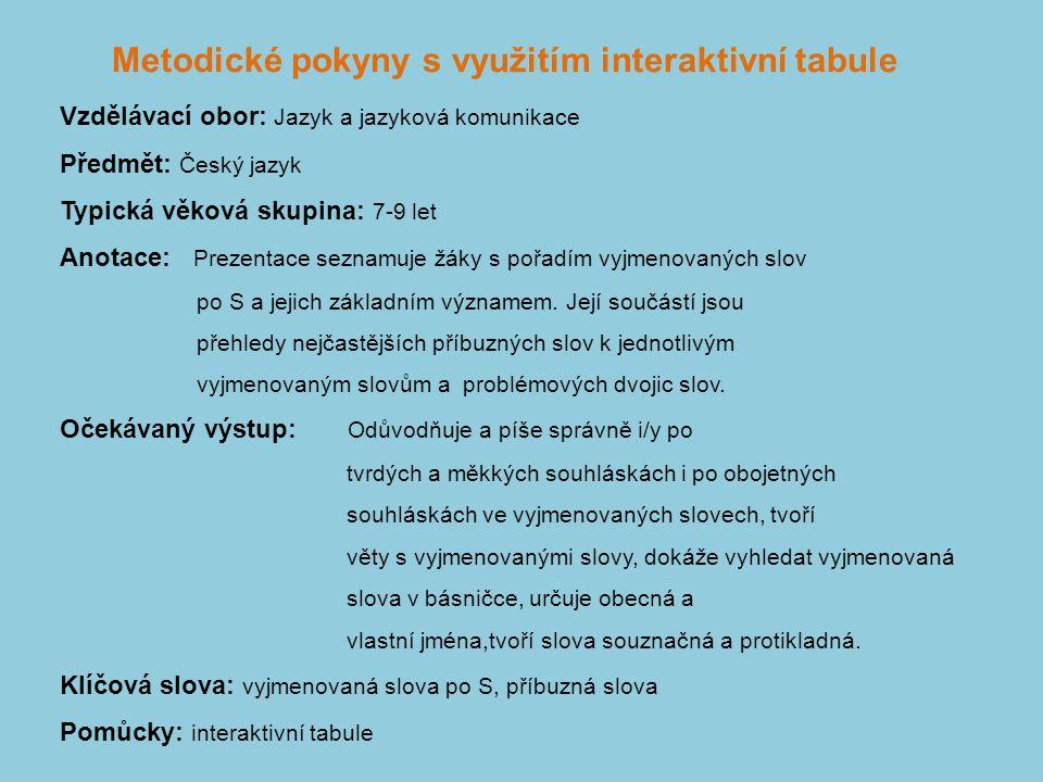 EUpenizeskolam.cz Název projektu: Moderní škola 2010 Registrační číslo:CZ.1.07/1.4.00/21.0832 Klíčová aktivita: III/2 Inovace a zkvalitnění výuky v ob