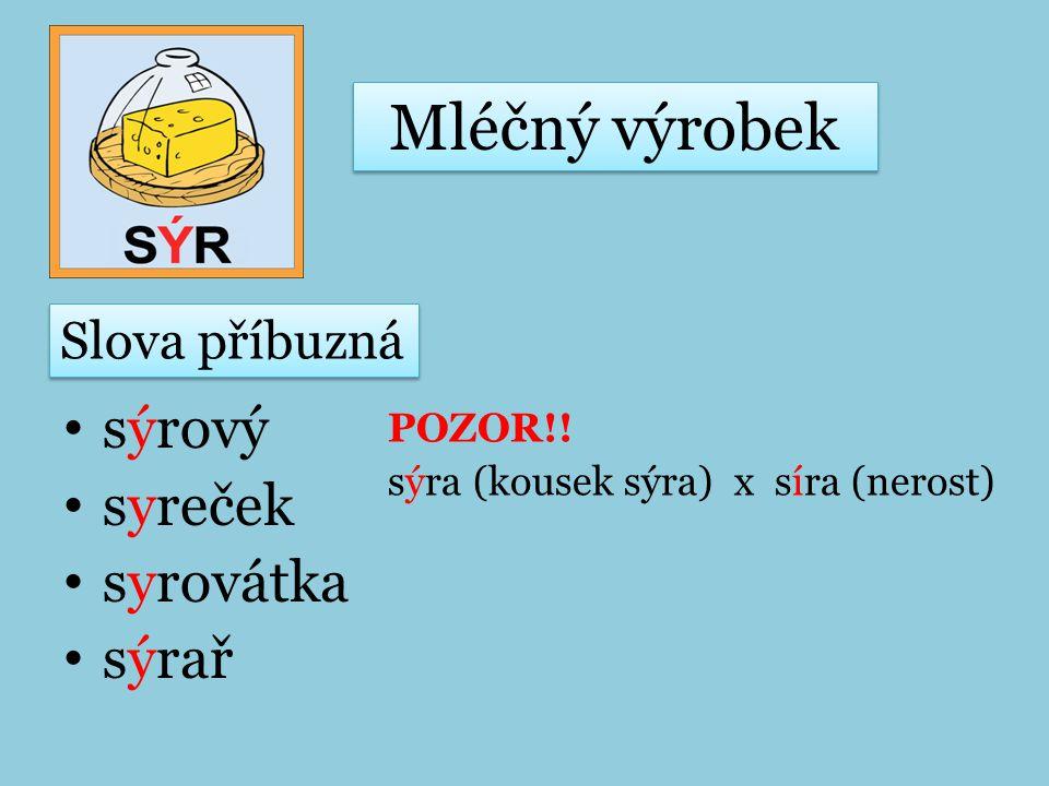 sýrový syreček syrovátka sýrař POZOR!.
