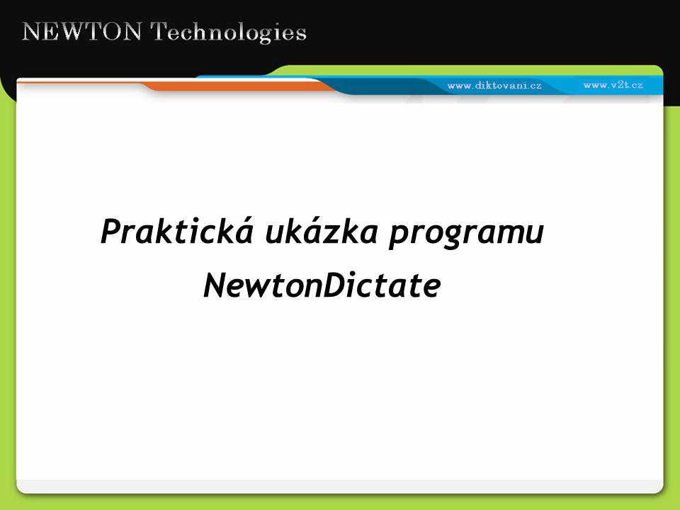 Praktická ukázka programu NewtonDictate