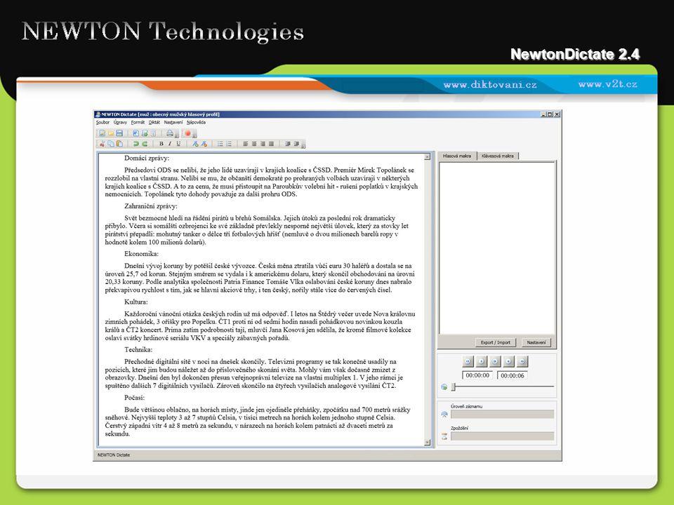 Základní funkce programu Program NewtonDictate pracuje jako textový editor (např.