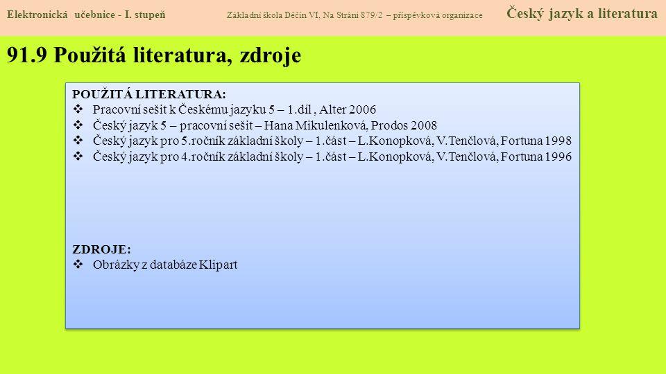 91.10 Anotace AutorMgr.Sirová Pavlína Období01 – 06/2013 Ročník5.
