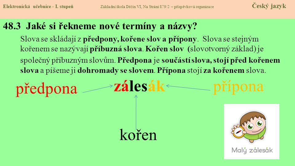 48.3 Jaké si řekneme nové termíny a názvy.Elektronická učebnice - I.