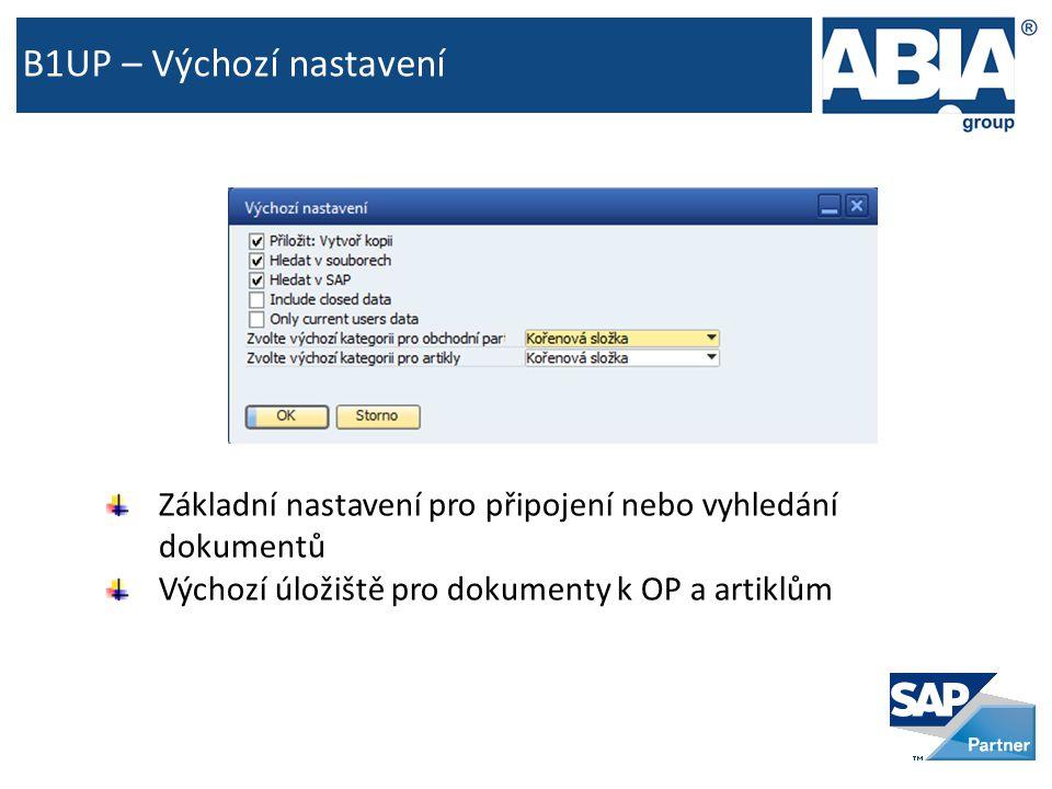B1UP – Výchozí nastavení Základní nastavení pro připojení nebo vyhledání dokumentů Výchozí úložiště pro dokumenty k OP a artiklům