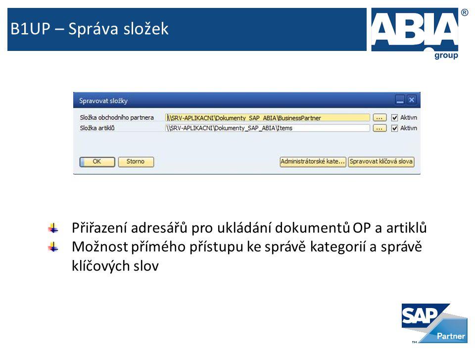 B1UP – Správa složek Přiřazení adresářů pro ukládání dokumentů OP a artiklů Možnost přímého přístupu ke správě kategorií a správě klíčových slov