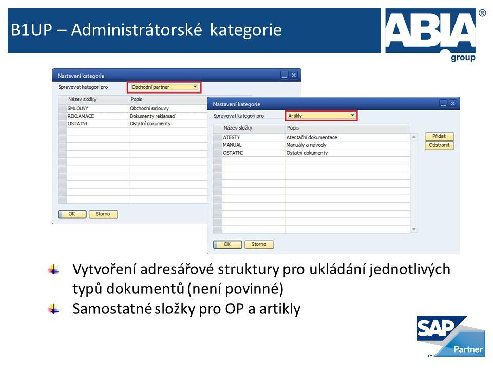 B1UP – Administrátorské kategorie Vytvoření adresářové struktury pro ukládání jednotlivých typů dokumentů (není povinné) Samostatné složky pro OP a artikly