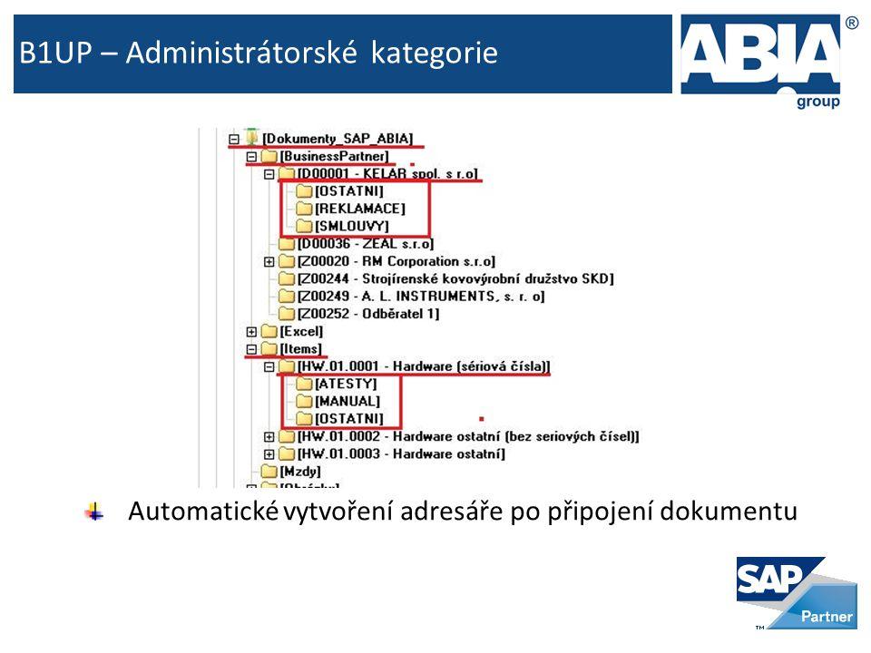 B1UP – Administrátorské kategorie Automatické vytvoření adresáře po připojení dokumentu