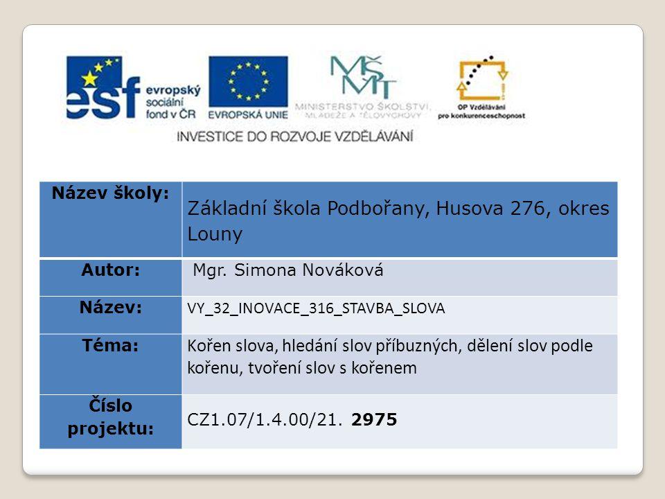 Anotace:Prezentace je zaměřena na opakování stavby slova v předmětu Český jazyk a literatura pro 3.