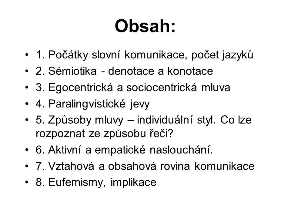 5.2 Co lze rozpoznat ze způsobu řeči.