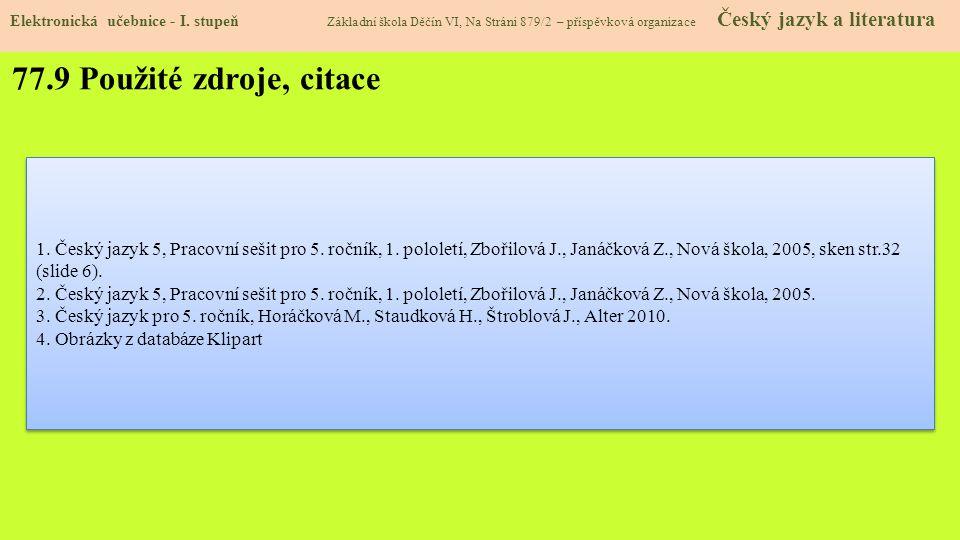77.9 Použité zdroje, citace Elektronická učebnice - I.