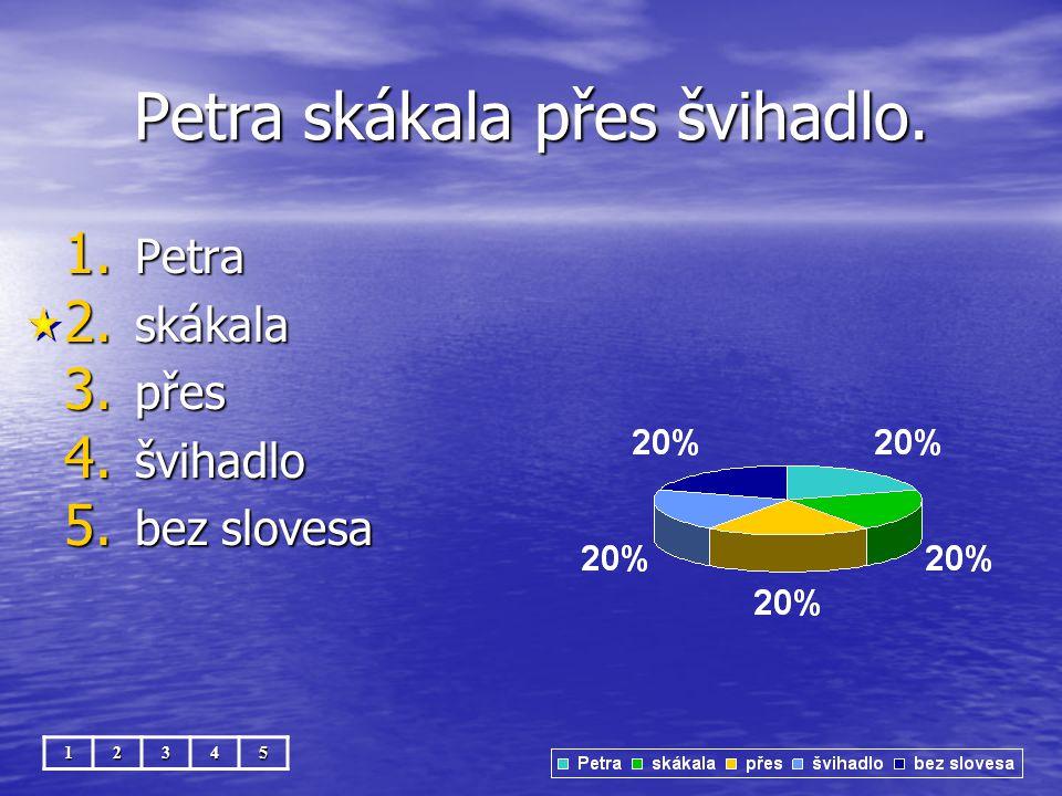 Haf, haf! 12345 1. Haf, haf 2. bez slovesa
