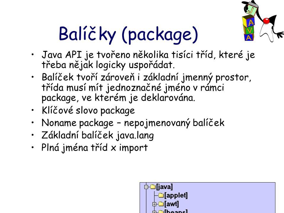 Balíčky (package) Java API je tvořeno několika tisíci tříd, které je třeba nějak logicky uspořádat.