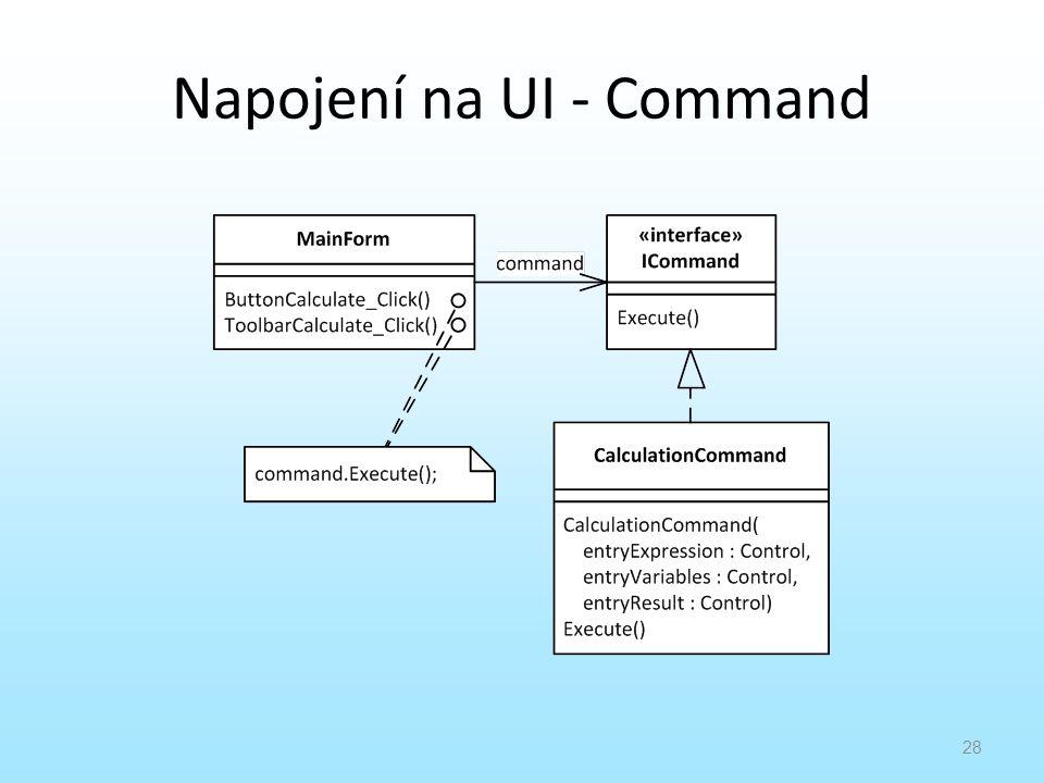 Napojení na UI - Command 28