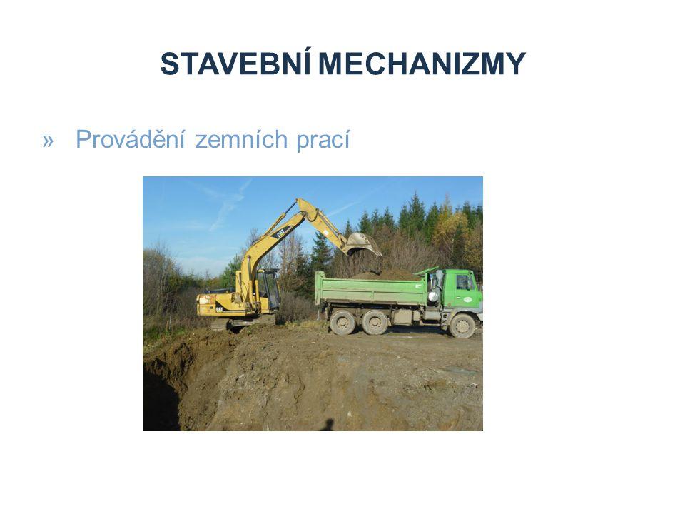 STAVEBNÍ MECHANIZMY »Provádění zemních prací