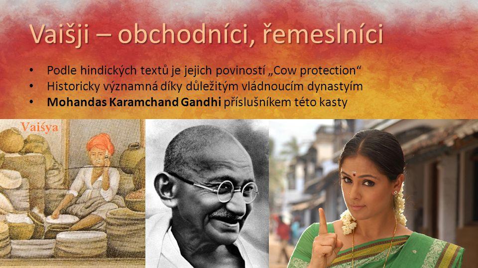 """Vaišji – obchodníci, řemeslníci Podle hindických textů je jejich poviností """"Cow protection"""" Historicky významná díky důležitým vládnoucím dynastyím Mo"""