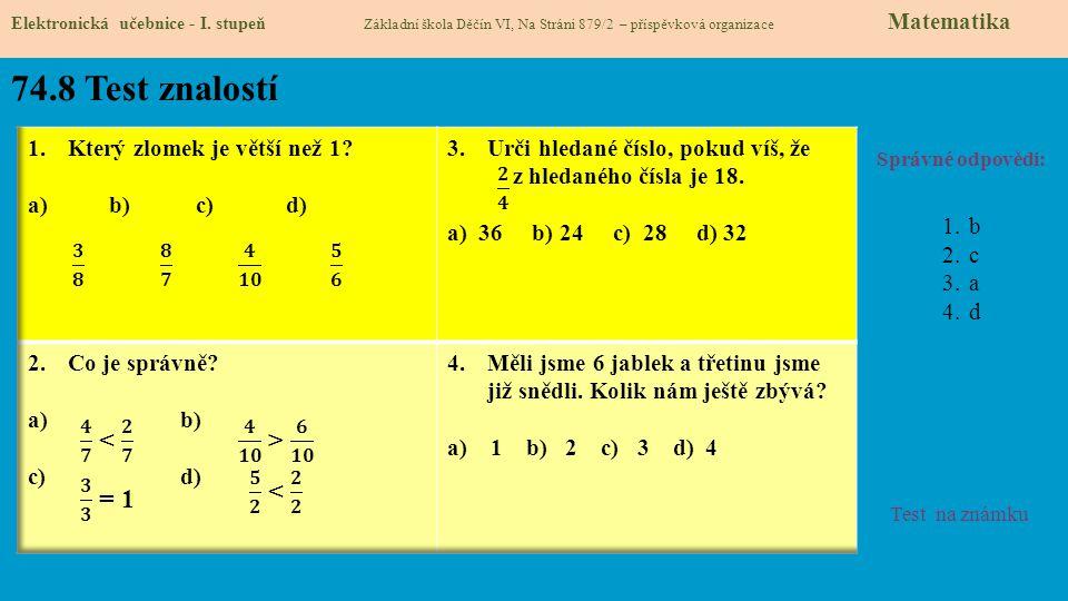 74.9 Použité zdroje, citace 1.Kolektiv autorů.Matematika pro 5.