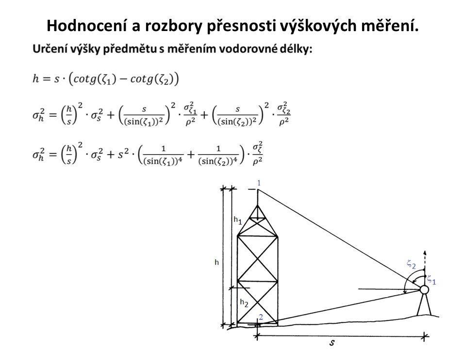 30 Hodnocení a rozbory přesnosti výškových měření.