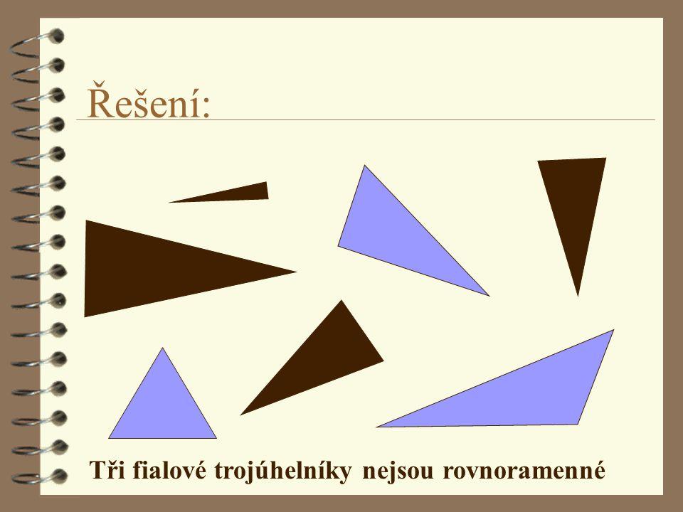 Řešení: Tři fialové trojúhelníky nejsou rovnoramenné
