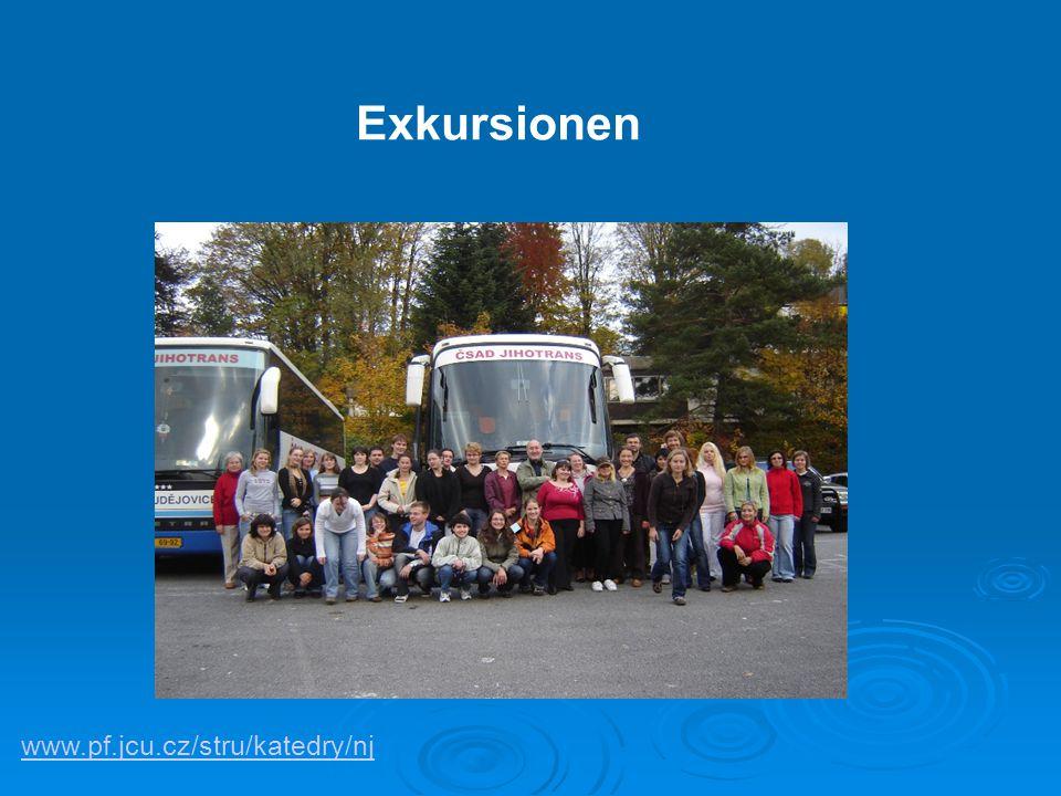 www.pf.jcu.cz/stru/katedry/nj. Exkursionen