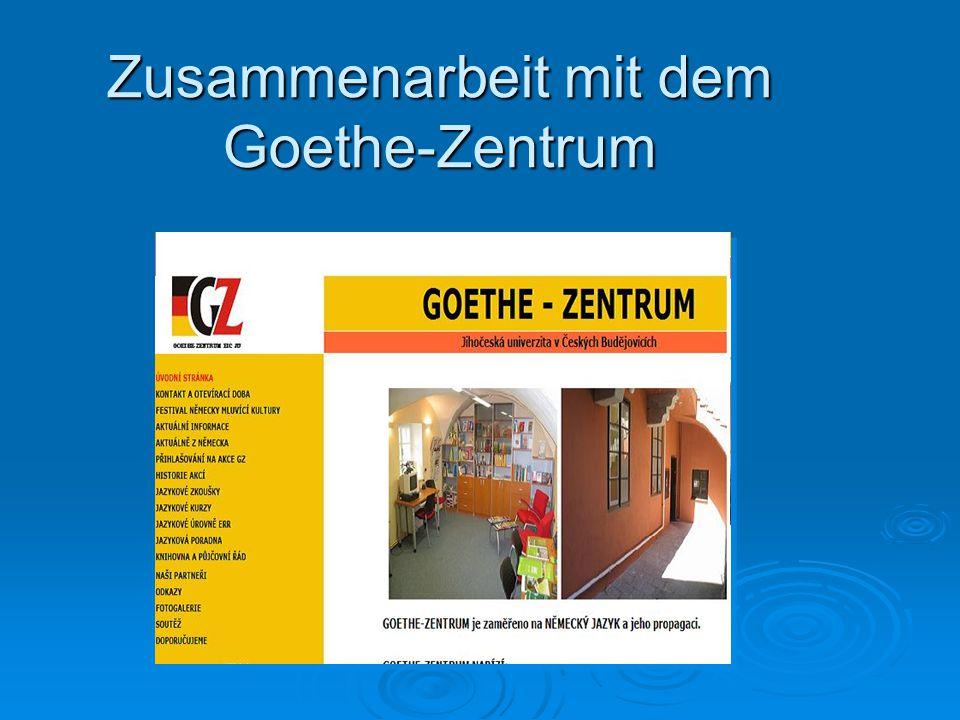 Zusammenarbeit mit dem Goethe-Zentrum