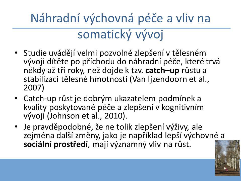 Porodní parametry Dle aktuálního výzkumu v ČR (Ptáček et al., 2011) jsou u dětí v různých typech péče významné rozdíly již v porodní hmotnosti a porodní délce.