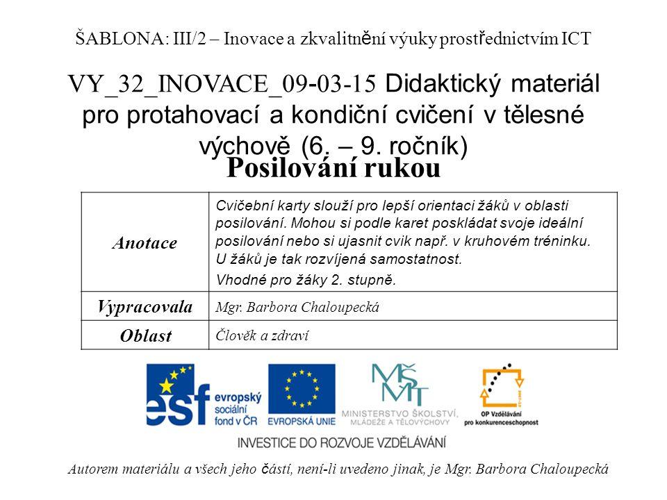 VY_32_INOVACE_09 - 03-15 Didaktický materiál pro protahovací a kondiční cvičení v tělesné výchově (6.