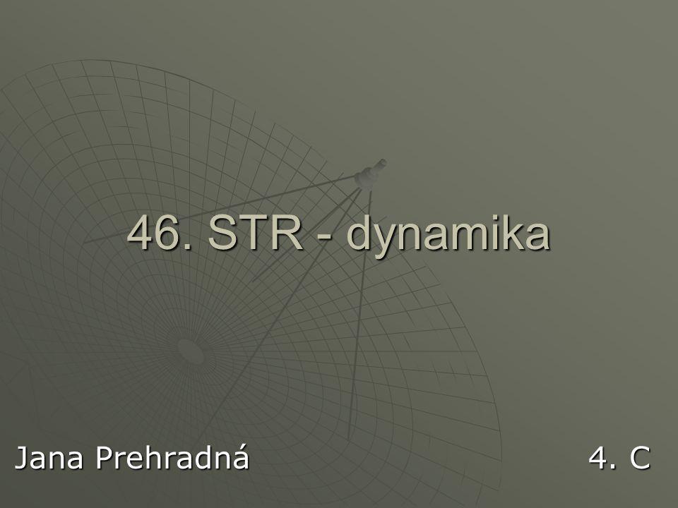 46. STR - dynamika Jana Prehradná 4. C