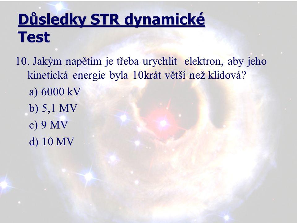 Důsledky STR dynamické Test 10.