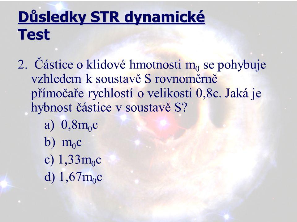 Důsledky STR dynamické Test 3.