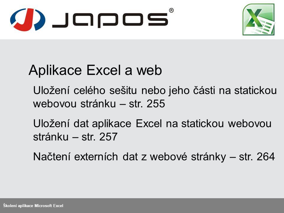 Aplikace Excel a web Školení aplikace Microsoft Excel Uložení celého sešitu nebo jeho části na statickou webovou stránku – str.