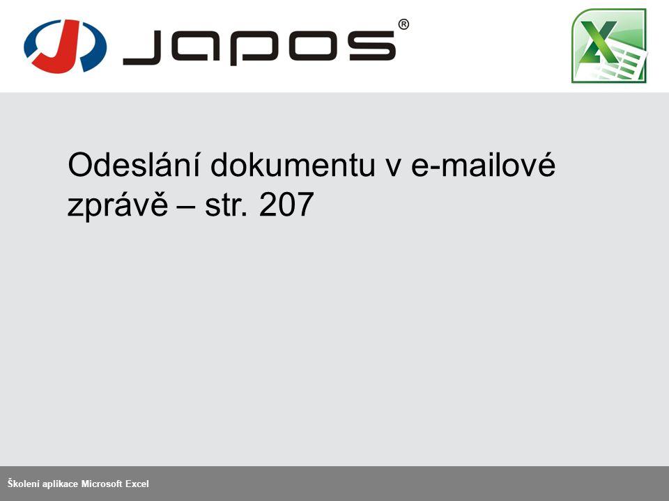 Odeslání dokumentu v e-mailové zprávě – str. 207 Školení aplikace Microsoft Excel