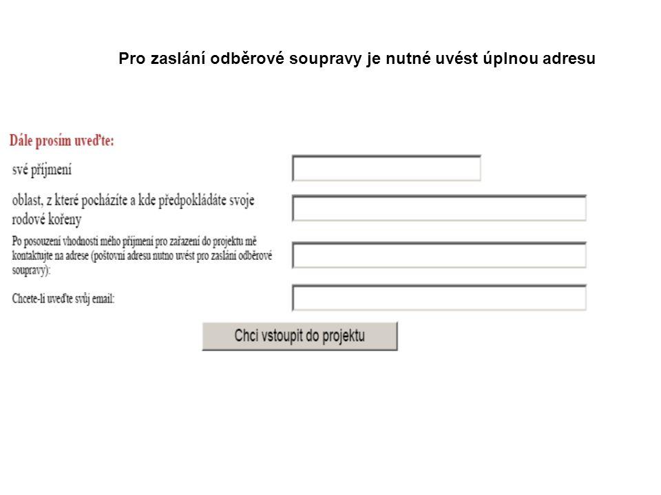 Pro zaslání odběrové soupravy je nutné uvést úplnou adresu