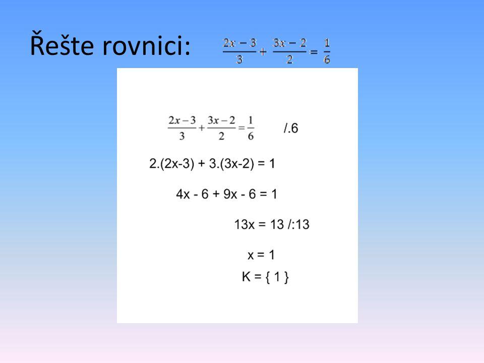 Řešte rovnici: