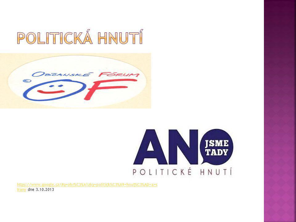 https://www.google.cz/#q=obr%C3%A1zky+politick%C3%A9+hnut%C3%AD+a+s tranyhttps://www.google.cz/#q=obr%C3%A1zky+politick%C3%A9+hnut%C3%AD+a+s trany dne 3.10.2013