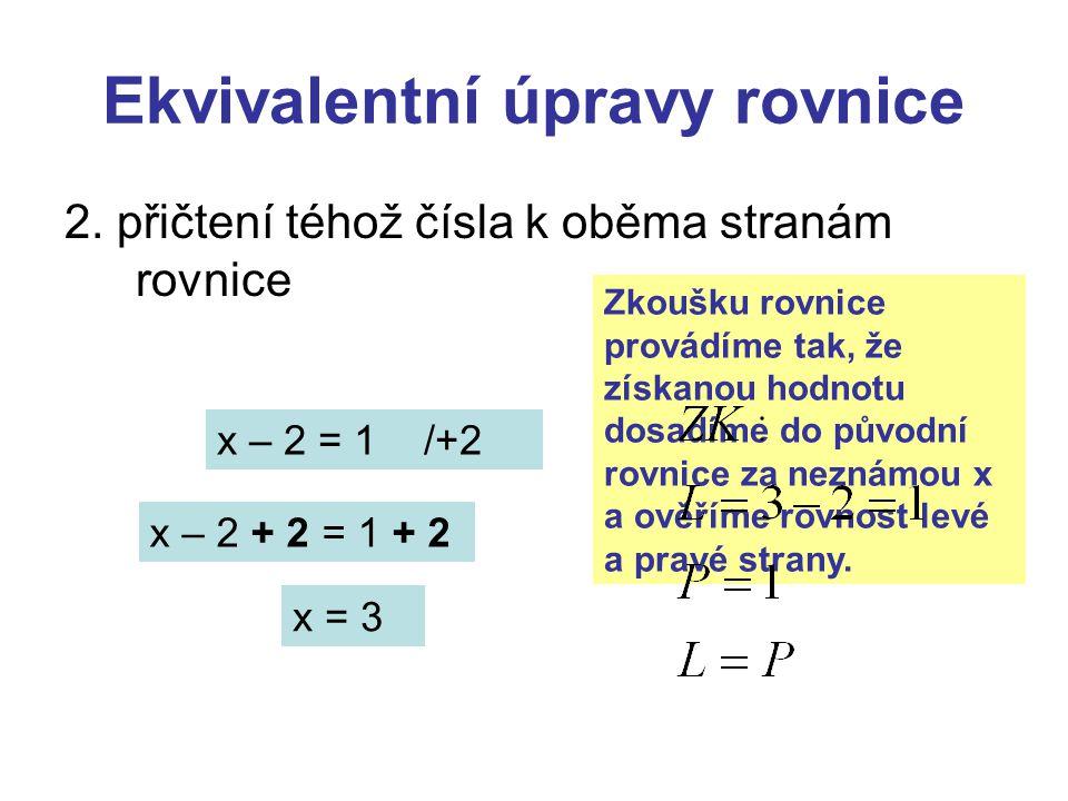 Ekvivalentní úpravy rovnice 2.