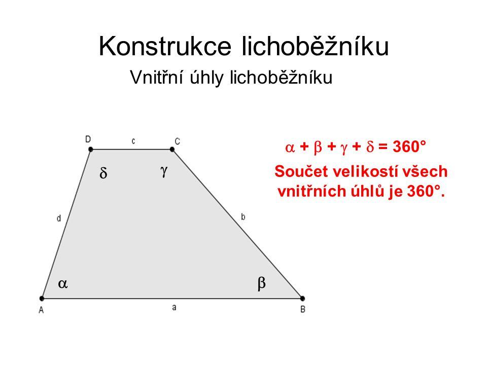 Konstrukce lichoběžníku Výška lichoběžníku Výška lichoběžníku je kolmá vzdálenost rovnoběžných stran.